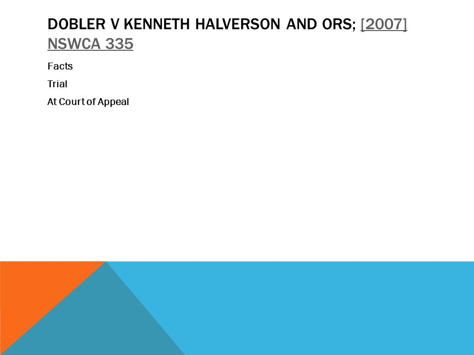 Dobler v Kenneth Halverson and Ors; [2007] NSWCA 335